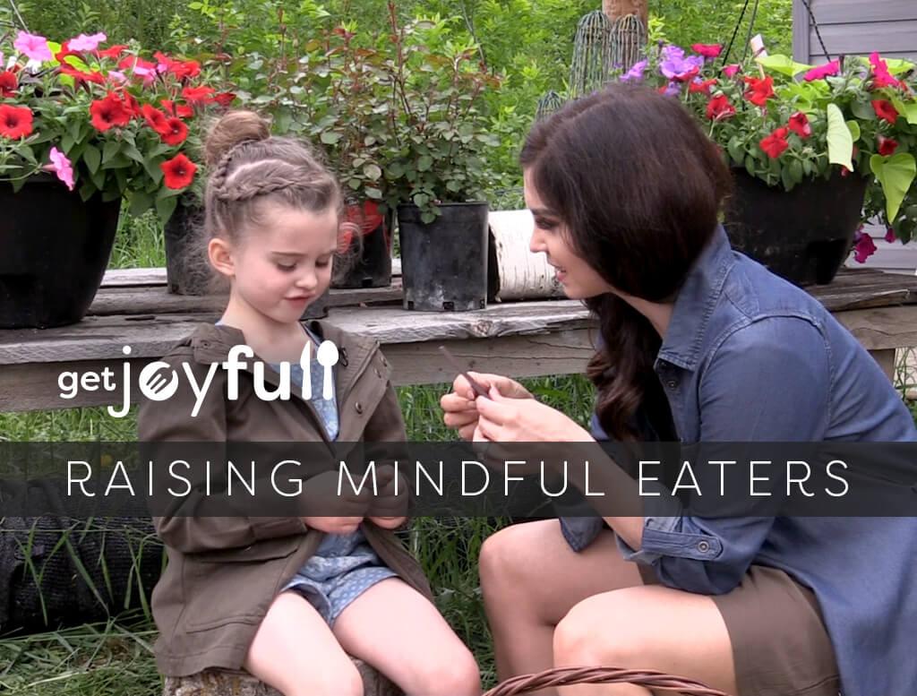 Raising Mindful Eaters